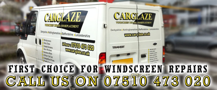 CarGlaze, your first choice for windscreen repair, chipped windscreen repair, mobile windscreen repair and insurance approved windscreen repair throughout Derby, Nottingham, Burton On Trent, Mansfield, Uttoxeter, Lichfield, Tamworth, Matlock, Ashbourne, Loughborough, Chesterfield, Ashby De La Zouch, Heanor and Ripley.